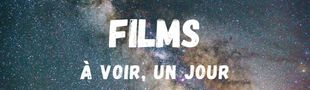 Cover Les films que j'ai envie de voir, un jour.