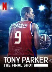 Affiche Tony Parker: The Final Shot