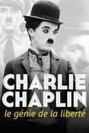 Affiche Charlie Chaplin, le génie de la liberté