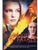 Affiche Complicité fatale