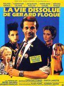 Affiche La Vie dissolue de Gérard Floque