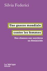 Couverture Une guerre mondiale contre les femmes