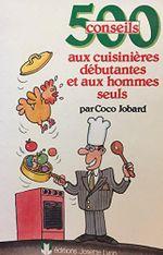 Couverture 500 conseils aux cuisinières débutantes et aux hommes seuls