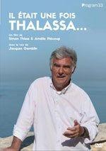 Affiche Il était une fois Thalassa