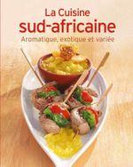 Couverture La Cuisine sud-africaine
