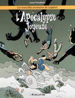 Couverture L'Apocalypse joyeuse - Les Nouvelles Aventures de Lapinot, tome 5