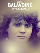 Affiche Balavoine, 35 ans déjà : sa vie, sa bataille