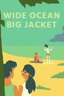 Jaquette Wide Ocean Big Jacket