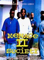 Affiche Menace II Society