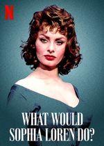 Affiche Que ferait Sophia Loren ?