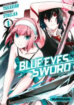 Couverture Blue Eyes Sword, tome 1
