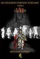 Couverture Légion 7: Les Légendes Perdues d'Aëgane (Les Légendes Perdues d'Aëgane : cycle 1)