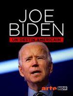 Affiche Joe Biden, un destin américain