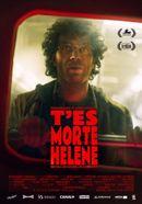 Affiche T'es morte Hélène