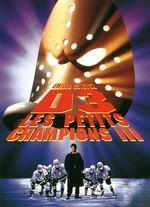 Affiche D3 : Les Petits Champions III