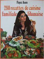 Couverture 280 recettes de cuisine familiale libanaise
