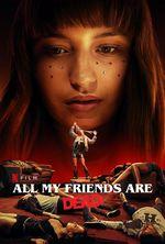 Affiche Tous mes amis sont morts