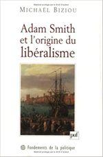 Couverture Adam Smith et l'origine du libéralisme