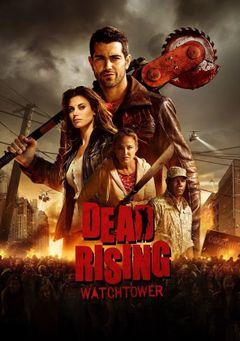 Affiche Dead Rising : Watchtower