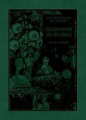 Couverture Les Chefs-d'œuvre de Lovecraft : Celui qui hantait les ténèbres