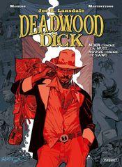 Couverture Noir comme la nuit, rouge comme le sang - Deadwood Dick, tome 1