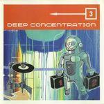 Pochette Deep Concentration 3