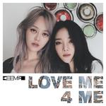 Pochette Love Me 4 Me (Single)