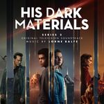 Pochette His Dark Materials: Series 2 (Original Television Soundtrack) (OST)