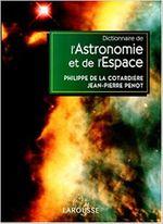 Couverture Dictionnaire de l'astronomie et de l'espace