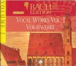 Pochette Bach Edition, Volume 2: Vocal Works/Vokalwerke, Volume I