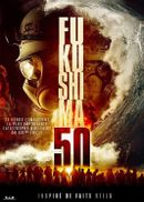 Affiche Fukushima 50