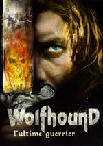 Affiche Wolfhound, l'ultime guerrier