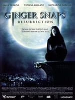 Affiche Ginger Snaps : Resurrection