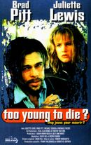 Affiche Too Young to Die ? (Trop jeune pour mourir ?)