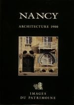Couverture Nancy Architecture 1900