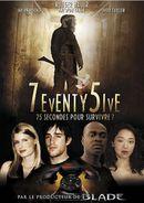 Affiche 7eventy 5ive : 75 secondes pour survivre