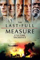 Affiche The Last Full Measure : L'Ultime Sacrifice