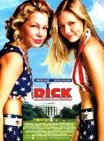 Affiche Dick : Les Coulisses de la présidence