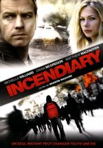 Affiche Incendiary