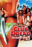 Affiche Club Dread