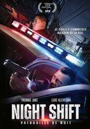 Affiche Night Shift - Patrouille de nuit