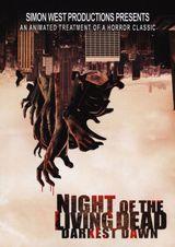 Affiche Night of the Living Dead : Darkest Dawn