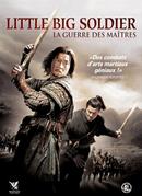 Affiche Little Big Soldier : La Guerre des maîtres