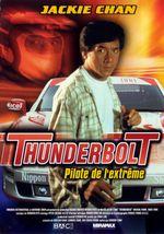 Affiche Thunderbolt : Pilote de l'extrême