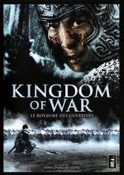 Affiche Kingdom of War - Le Royaume des Guerriers