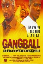 Affiche Gangball - Les Règles de Harlem
