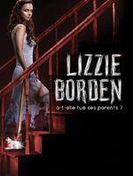 Affiche Lizzie Borden a-t-elle tué ses parents ?