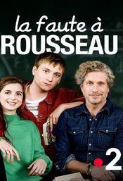Affiche La Faute à Rousseau