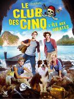 Affiche Le Club des Cinq : L'Île aux pirates