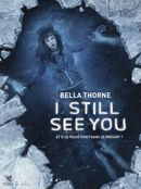 Affiche I Still See You